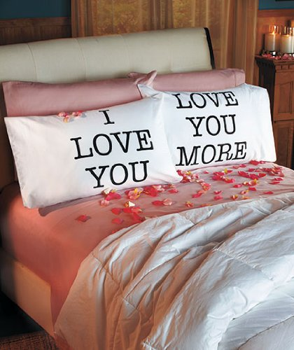 Love You More Pillowcases