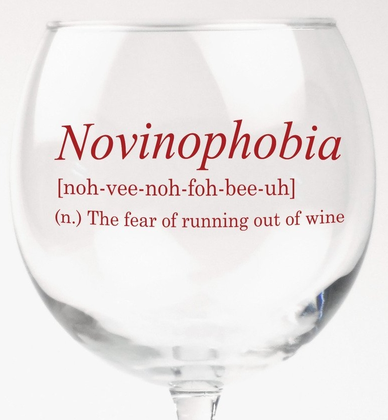 Novinophobia Fear of Running Out of Wine