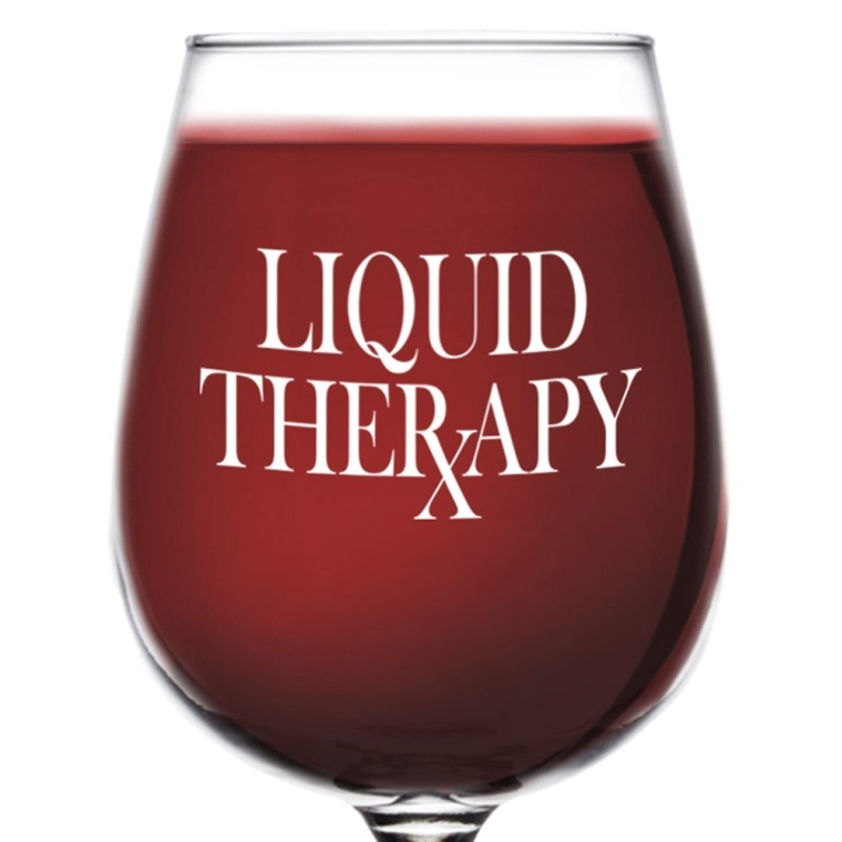 Liquid Therapy Funny Wine Glass Gift