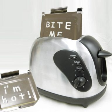 Bite Me/I'm Hot! Stainless Steel Toaster