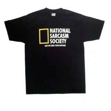 National Sarcasm Society Funny Men's T-shirt