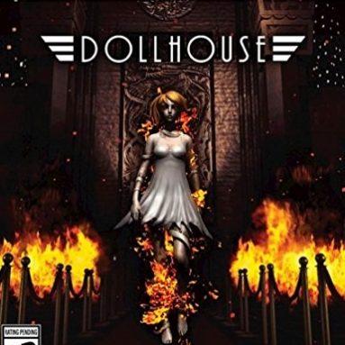 Dollhouse – PlayStation 4