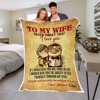 Gifts to My Wife Never Forget That I Love You Blanket