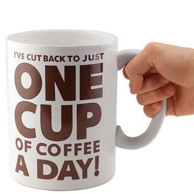 One Cup of Coffee Gigantic Mug